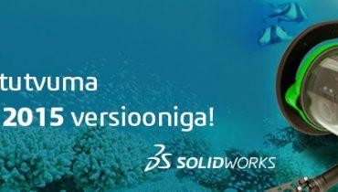 Tule SolidWorks 2015 seminarile!