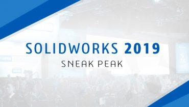SOLIDWORKS 2019 – uued omadused ja funktsioonid!